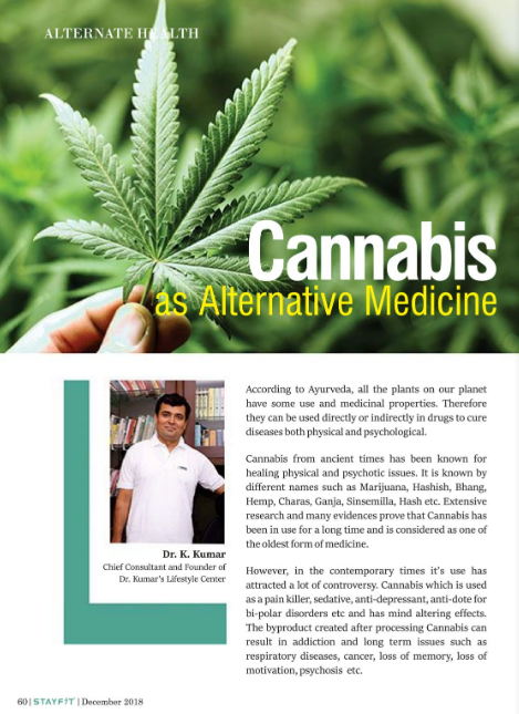 Cannabis as alternative medicine By Dr. K. Kumar