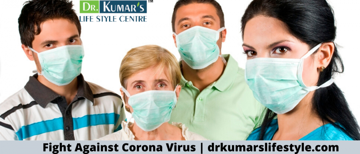 Fight Against Corona Virus _ drkumarslifestyle.com
