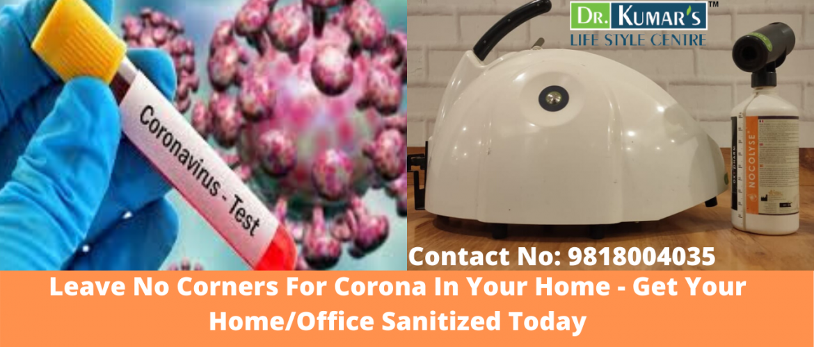 Leave No Corners For Corona In Your Home - Get Your Home_Office Sanitized Today